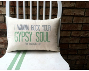 Van Morrison- Into the Mystic, Double sided customizable lyric pillow