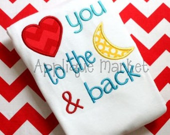 Machine Embroidery Design Applique Love You to the Moon INSTANT DOWNLOAD