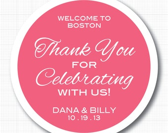 Welcome To City Thank You For Celebrating With Us . Personalized Wedding Stickers or Tags