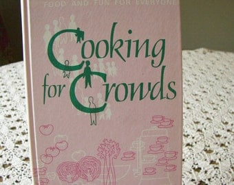 Cooking for Crowds 1968
