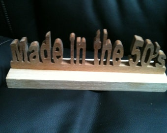 Wooden made in the fifties sign display