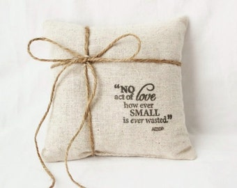 Natural Cotton Ring Bearer Pillow, Rustic Wedding Ring Pillow, Aesop Inspirational Quote