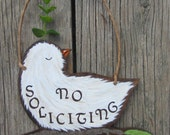 No Soliciting Sign WHITE DOVE - Original Hand Painted Wood