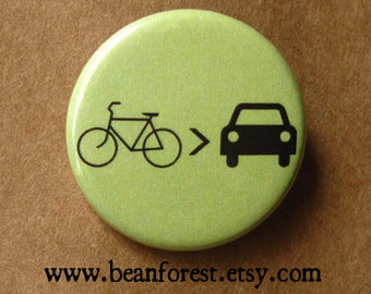 bike is greater than car - pinback button badge