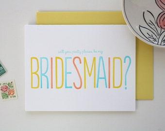 Bridesmaid Letterpress Card - Pretty Please Bridesmaid - Wedding