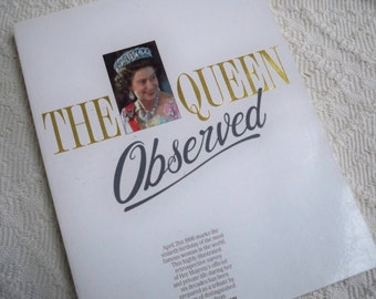 """Vintage Book """"The Queen Observed"""" 1986 Tribute to Queen Elizabeth 60th Birthday"""