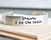 Bride adjustable bracelet aluminum silver hand stamped womens wedding bridal shower bridezilla gag gift