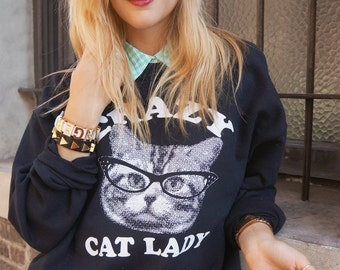 CRAZY cat Lady sweatshirt pullover crew neck --  s m l xl skip n whistle