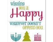 Happy Whatever Card, Funny Holiday Card, Funny Christmas Card, Funy Kwanzaa Card, All Holidays Card