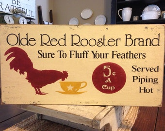Olde Red Rooster Brand Coffee, Primitive Rooster, Rustic,Kitchen Sign, Rooster Decor, Coffee, Rooster Sign, Hand Painted Sign, Kitchen Decor