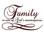 Family One Of Gods Masterpiece Wall Decal Vinyl Wall Decals Wall Decor Wall Stickers Wall Quote Family Wall Decal Inspirational Family Decal