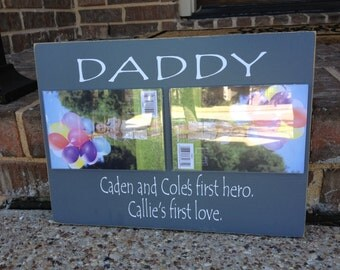 Daddy A Son's First Hero A Daughter's First Love ~ Gift For Dad ~ Gift For Him ~ Personalized Gift ~ Dad Gift ~ Father's Day Gift ~ Dad Gift