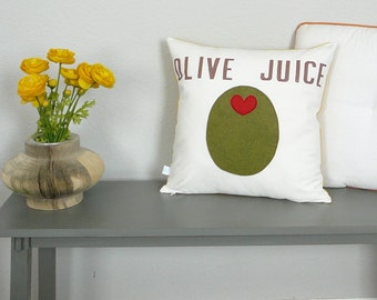 Olive Juice - Pillow - Pillow Cover - Decorative Pillow - Gift for Mom - Olive Green - Hand Stamped