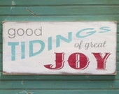 Good Tidings of Great Joy -  Christmas Heavily Distressed Typography Word Art Sign in Vintage Style