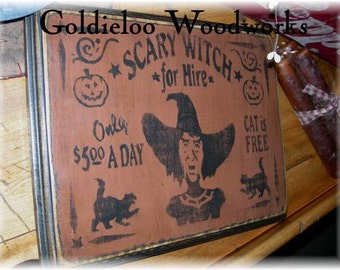 Scary Witch For Hire, Halloween, Primitve, Folkart, Wall Sign
