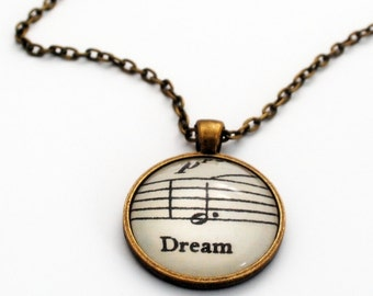 Dream Pendant, Music Notes Pendant, Word Necklace, Literary Jewellery, Quote Pendant, Vintage Style, Follow Your Dreams, Inspirational