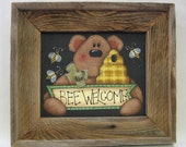 Bear and Bee Welcome Sign, Hand Painted, Framed in Rustic Barn Wood