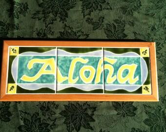 Aloha tile Sign