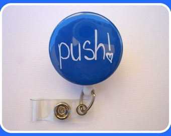 Nurse Badge Reel ID Holder Retractable - PUSH button badge holder - blue - labor & delivery Nurse ob gyn midwife doula
