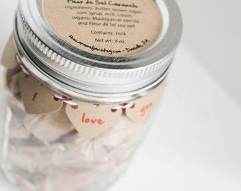 Fleur de Sel Caramels - 1/2 lb in an - I Love You Mason Jar