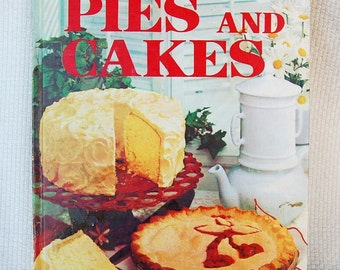 Vintage Better Homes and Gardens Pies and Cakes Cookbook Hard back 90 pages circa 1967  CB359