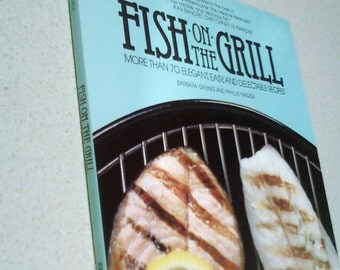 Fish on the Grill cookbook   1986