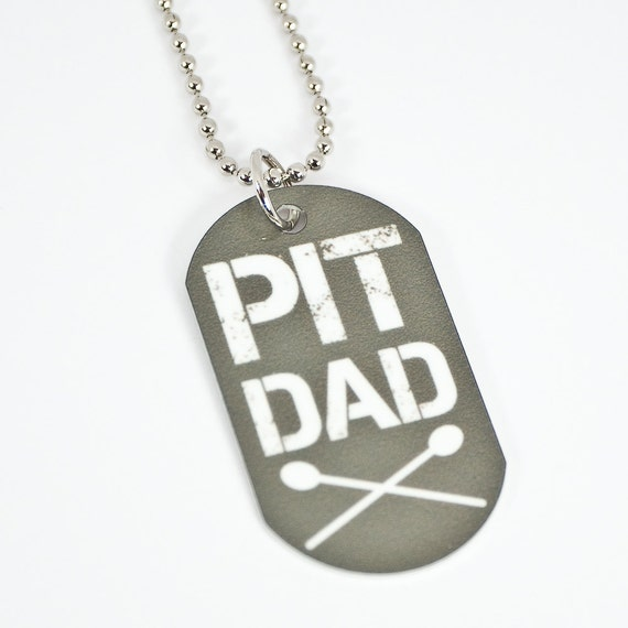Pit Dad Dog Tag Necklace for Marching Band Dads by ...