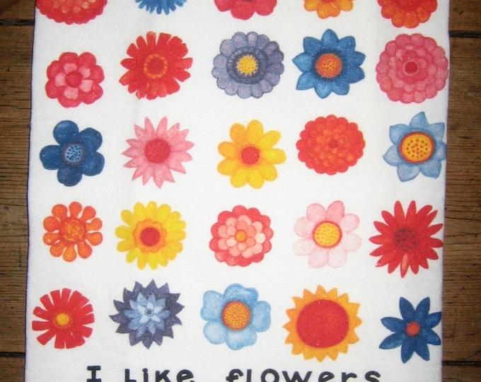 I Like Flowers Kitchen Towel