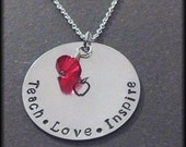 Hand Stamped Personalized Silver Necklace Teach Love Inspire Teachers Necklace Teacher Gift