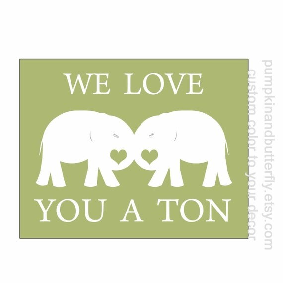 Elephant Nursery Print, Valentine Print, Nursery Decor, Wall Art, Kids Art Decor, Nursery Art, Modern Nursery,  Elephant, We Love You A Ton