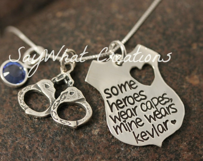 "Sterling Silver Hand Stamped Necklace ""some heroes wear capes, mine wears kevlar"" For Police Wife Law Enforcement Wives Girlfriends Etc"