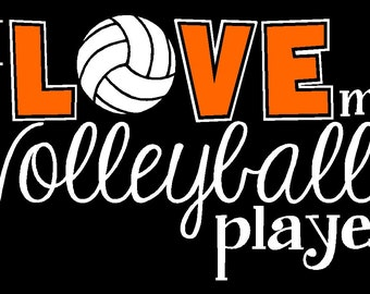 Our Original Design - I love my Volleyball Player by The Walnut Street House Volleyball Mom Shirt Volleyball Sister Grandma, Volleyball Team