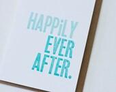 Letterpress Wedding Card: Happily Ever After