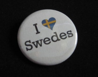 I 'Heart' Swedes 1.25 inch Pinback Button