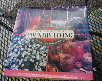 American Country Living - The Ultimate Lifestyle Compendium