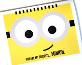 Love Card - You are my favorite MINION - Despicable Me 2 - Cute Cartoon - 5x7 Greeting Card - Minion Movie