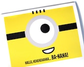 Hallo - Ba-nana - MINION - Despicable Me 2 - Cute Cartoon - 5x7 Greeting Card - Minion Movie