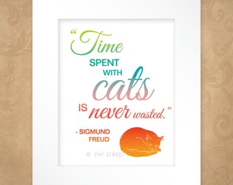 Cat Quote Art Print, Animal Lover Inspirational Art Print 8x10, Matted to 11x14