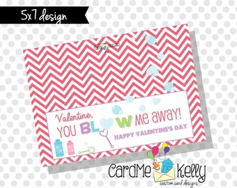 INSTANT DOWNLOAD Printable Bubbles Bubble You Blow Me Away Treat bag Toppers Labels Valentines Day Cards