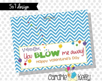 INSTANT DOWNLOAD Printable Blow Pops Tootsie Pop Bubble You Blow Me Away Treat bag Toppers Labels Valentines Day Cards