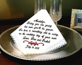 Wedding Gift for Flower Girl Handkerchief - Today YOU ARE YOUNG - Something to Carry on your Wedding Day - Junior Bridesmaid Hankie - Bridal