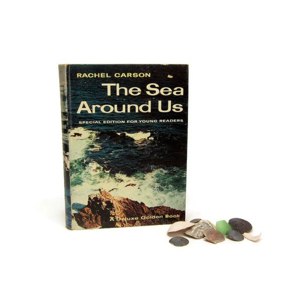 the sea around us by rachel carson essay The sea around us homework help questions what is the main theme of the sea around us as with many of carson's work, the main theme of this important text is the way that nature plces humans in a dynamic relationship with it that we must respect and be aware of.