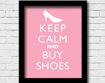 Home Decor Wall Print - Keep Calm And Buy Shoes