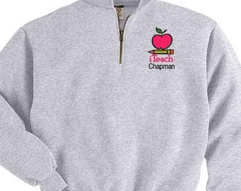 Personalized TEACHER Embroidered Monogram Quarter Zip Sweatshirt Pullover Jacket Custom Initials - Teach Kindergarten School Middle High