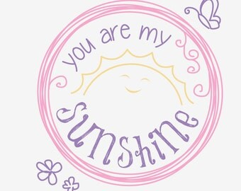 You Are My Sunshine - circle decal