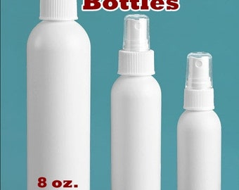 SPRAY BOTTLES - White plastic with sprayer nozzle (SIZES: 2, 4 or 8 oz.)