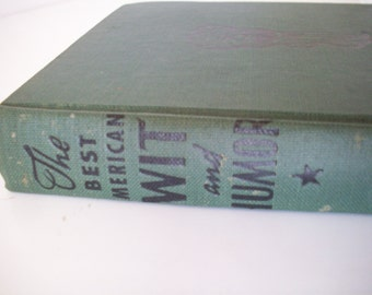The Best American Wit and Humor Book, by J.B. Mussey