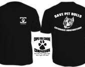 Save Pitbulls - Euthanize Dogfighters t-shirt - Cops for Canine Compassion
