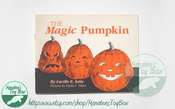 The Magic Pumpkin Vintage Halloween Book by Lucille Sette
