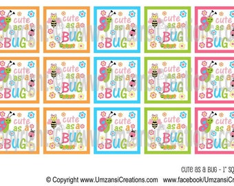 """1x1 Inch Cute as a Bug Square Digital Download for 1"""" Square (4x6)"""